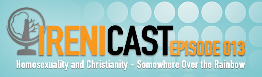 013-homosexuality-and-christianity-conversations-on-faith-and-culture-Irenicast-886x260