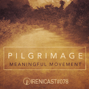 Pilgrimage – Meaningful Movement – 078