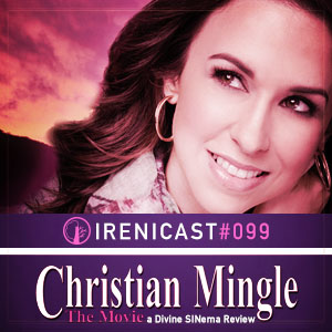 Christian Mingle The Movie – A Divine SINema Review – 099